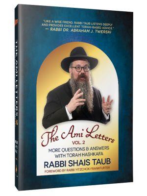 The Ami Letters - Vol. 2 (Rabbi Shais Taub)