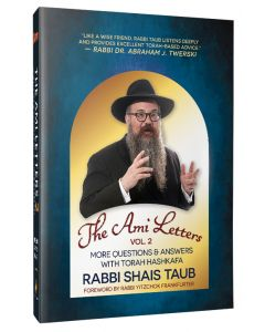 The Ami Letters - Vol. 2 (Rabbi Shais Taub)