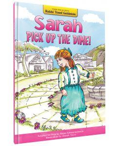 Sarah! Pick Up the Dime